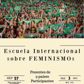Inscripciones abiertas: Escuela Internacional sobre Feminismo- 27 Sep al 3 Oct 2021